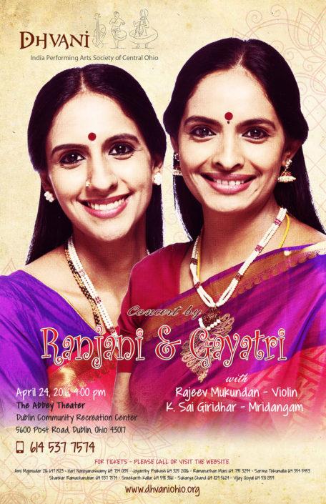 Ranjani & Gayathri - VocalRajeev Mukundan - ViolinK Sai Giridhar - Mridangam
