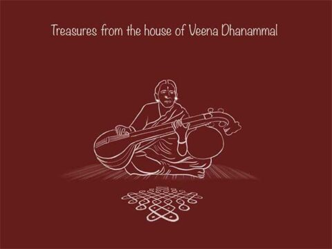 Treasures from the house of Veena Dhanammal
