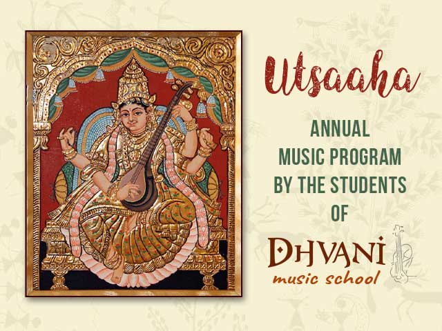 Utsaaha - the annual music program by the Students of Dhvani Music School
